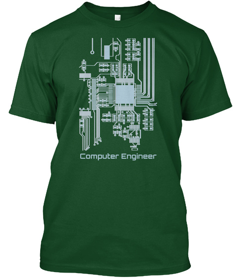Computer Engineer Deep Forest T-Shirt Front