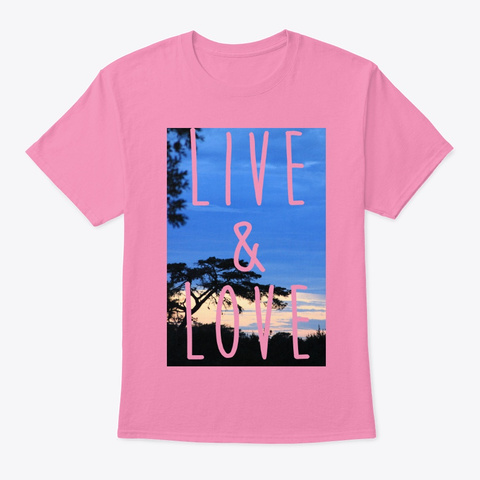 Live &Amp; Love Pink T-Shirt Front