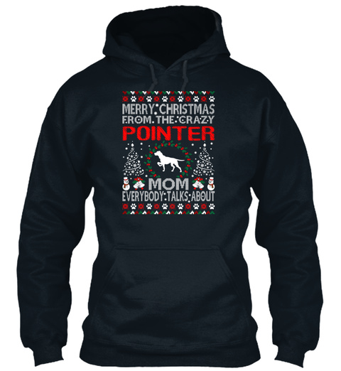 Merry Christmas From Pointer Dog Mom Ugl French Navy T-Shirt Front