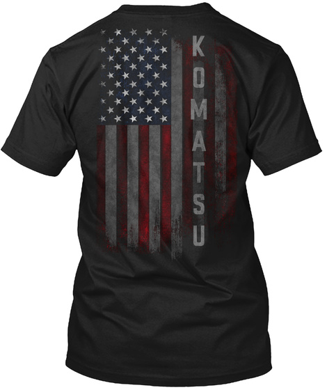 Komatsu Family American Flag Black T-Shirt Back