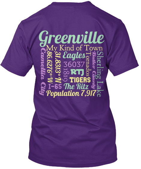 Greenville  My Kind Of Town Camellia City Eagles Tornados County Rtj Tigers The Ritz Population 7,917 36037 Sherling... Purple T-Shirt Back