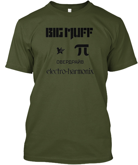 Big Muff Obepapanb Electro Harmonix Military Green T-Shirt Front