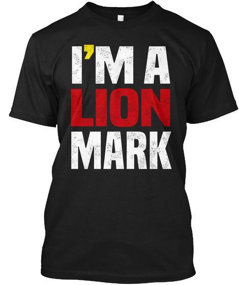 I'm A Lion Mark Black T-Shirt Front