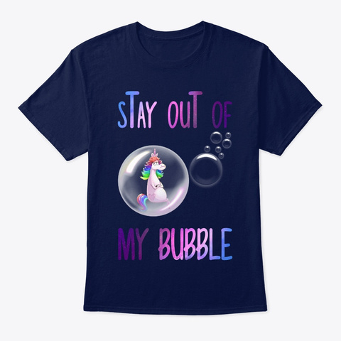 Unicorn Rainbow Stay Out Of My Bubble Navy T-Shirt Front