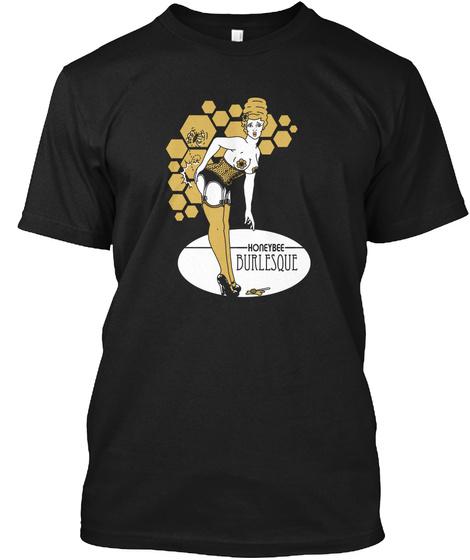 Honeybee Burlesque Black T-Shirt Front
