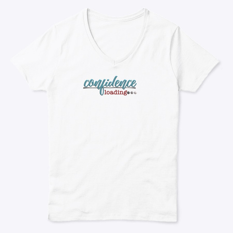 Full Confidence White  T-Shirt Front