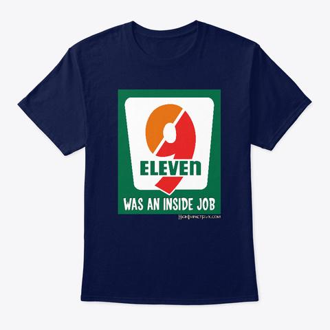 9/11 Was An Inside Job 711 Design Navy T-Shirt Front