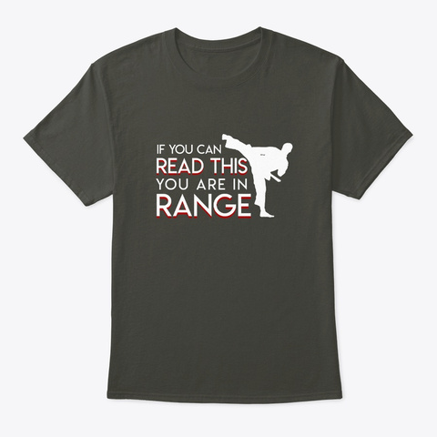 Read This You Are In Range Martial Arts Smoke Gray T-Shirt Front
