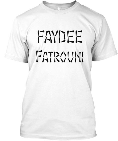 Faydee Fatrouni White T-Shirt Front