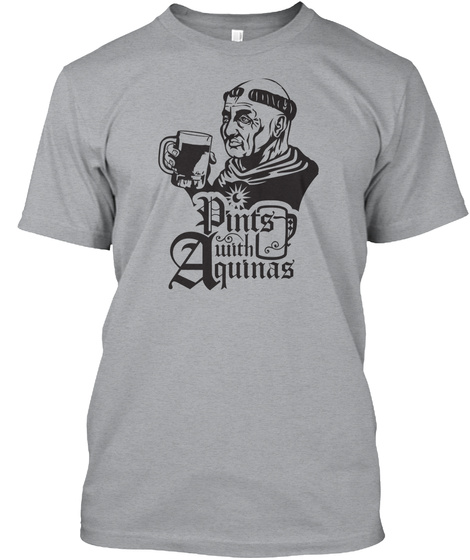 Pints With Aquinas Heather Grey T-Shirt Front