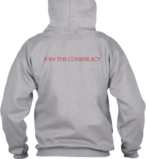 Join The Conspiracy Sport Grey T-Shirt Back