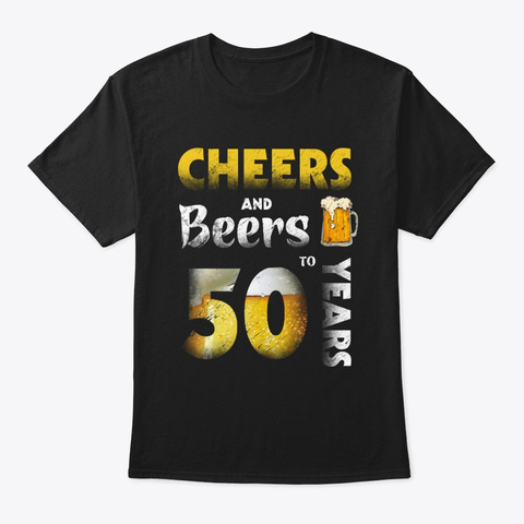 Beers 50 Years Old 1968 T Shirt Black T-Shirt Front