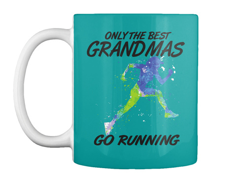 Only The Best Grandmas Go Running Aqua T-Shirt Front