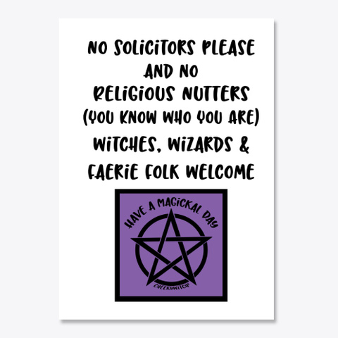 Cheeky Witch®  No Solicitors Pentacle White T-Shirt Front