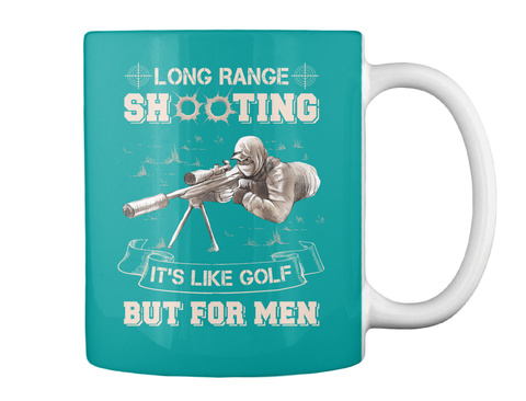 777a86f88 from Funny Quotes T-Shirt Store. Long Range Shooting It's Like Golf But For  Men Aqua Mug Back