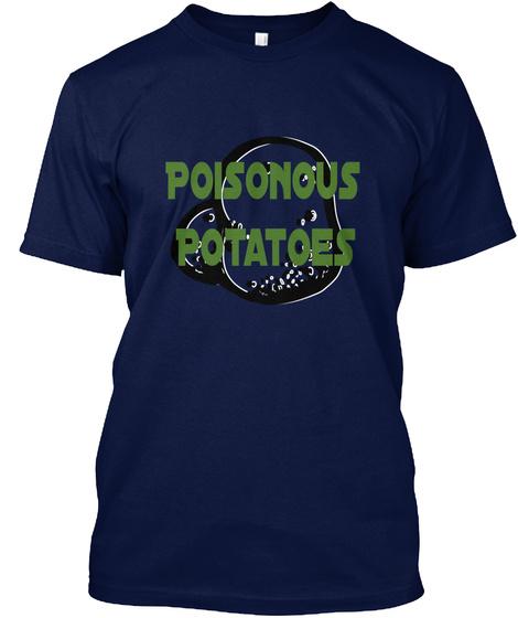 Poisonous  Potatoes Navy T-Shirt Front