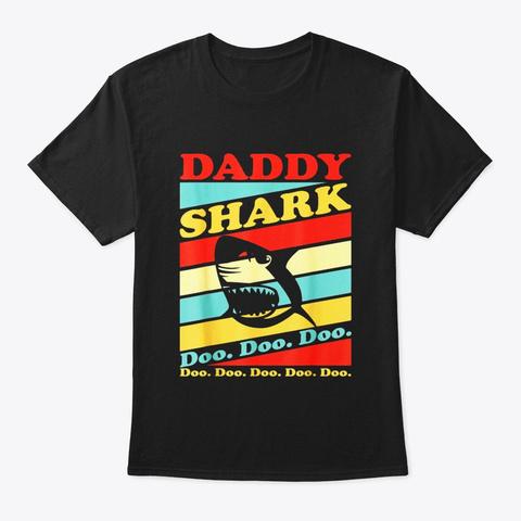 Retro Vintage Daddy Shark T Shirt Black T-Shirt Front