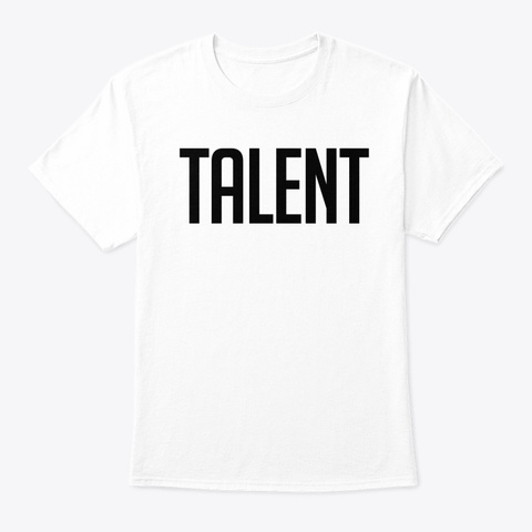 Talent Classic Tee Unisex White T-Shirt Front