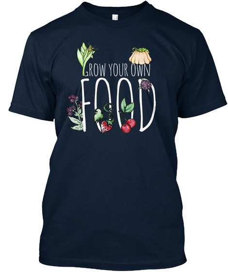 Grow Your Own Food New Navy T-Shirt Front