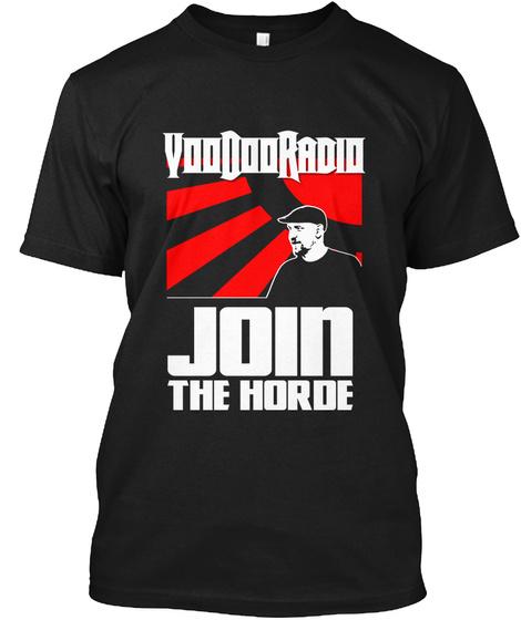 Voo Doo Radio   Join The Horde Black T-Shirt Front