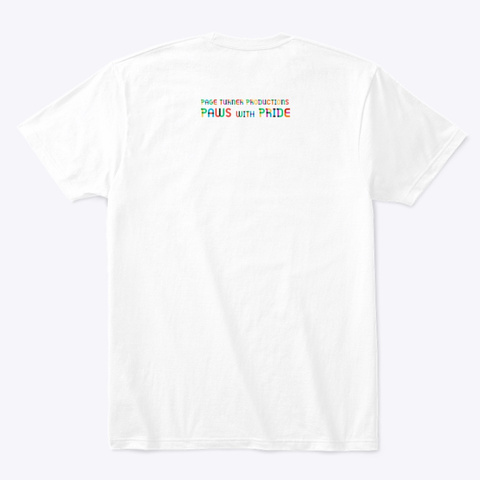 """Paws With """"Pride"""" Mascot White T-Shirt Back"""