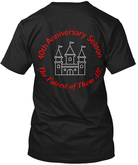 40th Anniversary Season The Fairest Of Them All Black T-Shirt Back