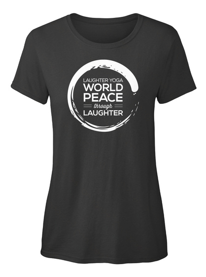 Laughter Yoga World Peace Through Laughter Black Women's T-Shirt Front