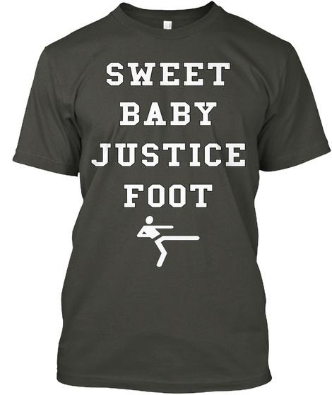 Sweet Baby Justice Foot Smoke Gray Kaos Front