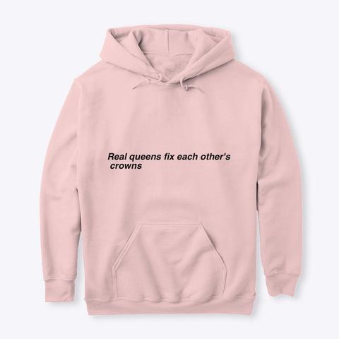 Be A Queen.  Light Pink T-Shirt Front