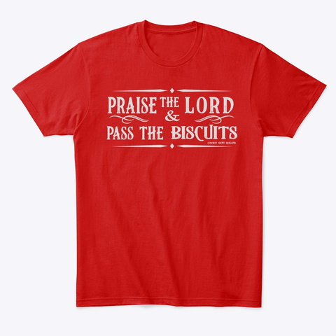 Praise The Lord Light Classic Red T-Shirt Front