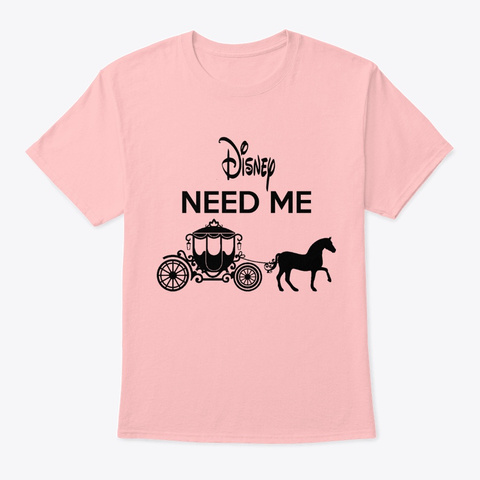 They Just Need Me More Shirt Pale Pink T-Shirt Front