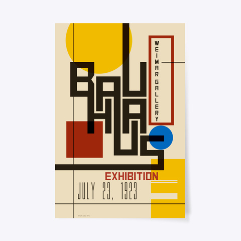Bauhaus Exhibition Poster I Standard T-Shirt Front