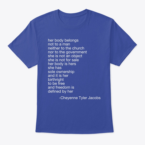 Her Body Belongs  Deep Royal T-Shirt Front