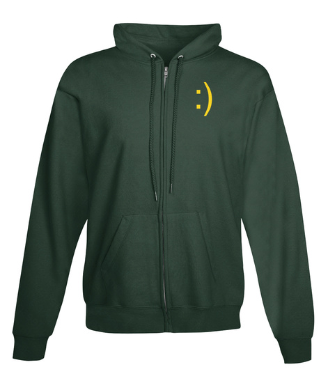 Smile Zip Hoodie Happiness Deep Forest  T-Shirt Front