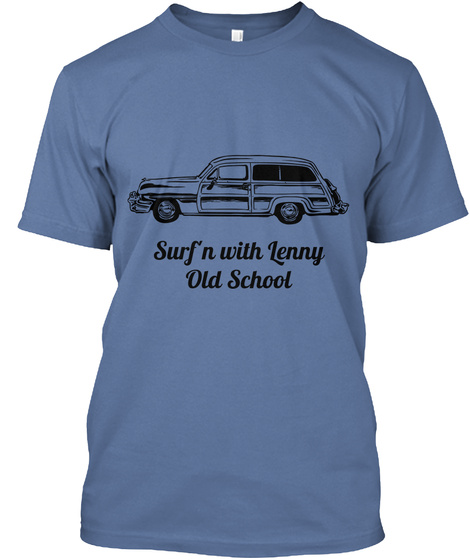 Surf'n With Lenny Old School Denim Blue T-Shirt Front