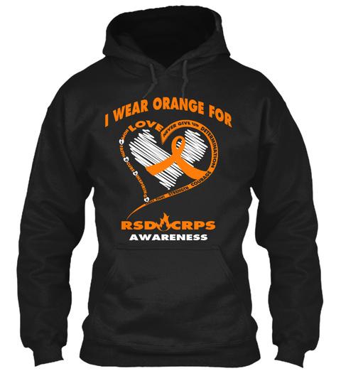 I Wear Orange For Love Rsdocrps Awareness  Black T-Shirt Front