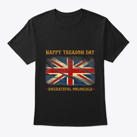 B07fh4zpqh Happy Treason Day T Shirt Ung Black T-Shirt Front