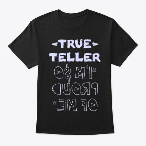 True Teller Shirt Black T-Shirt Front
