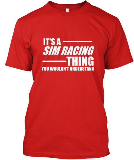 07313a5f Sim Racing T Funny Gamer - it's a sim racing thing you wouldn't ...