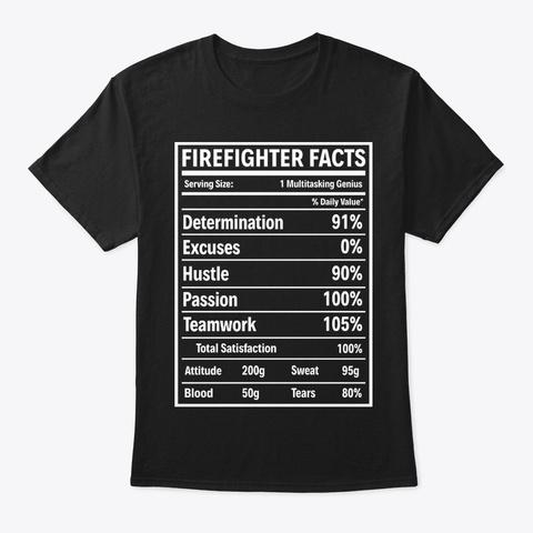 Firefighter Facts Shirt Black T-Shirt Front
