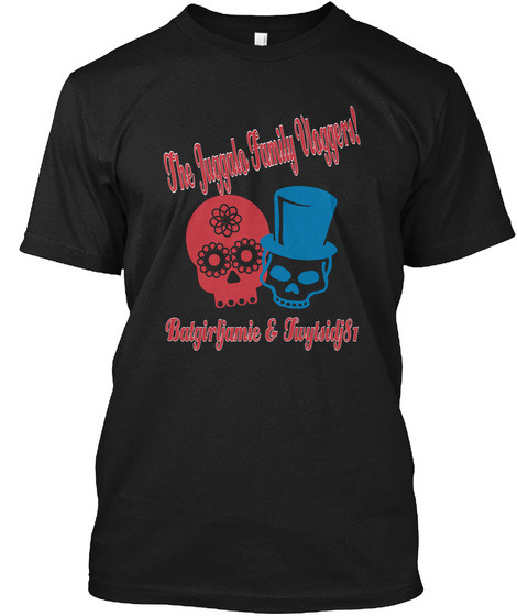 The Juggalo Family Vloggers Batgirljamie & Twytsidj81 Black T-Shirt Front