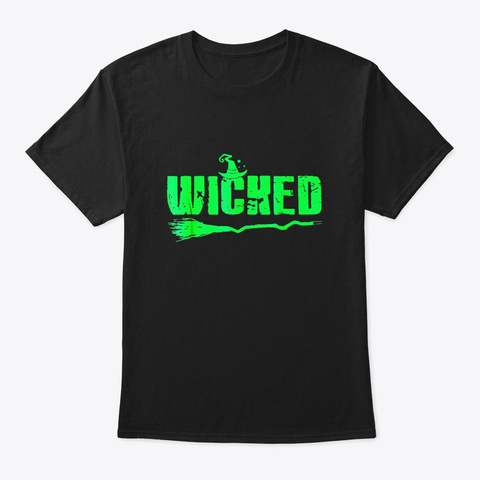 Wicked Halloween Tshirt Black T-Shirt Front