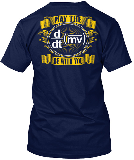May The D/Dt(Mv) Be With You Navy Camiseta Back