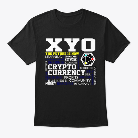 Xyo The Future Is Now Design Black T-Shirt Front