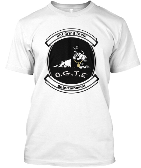 """Out Grind Them Entertainment"" Appearal White T-Shirt Front"
