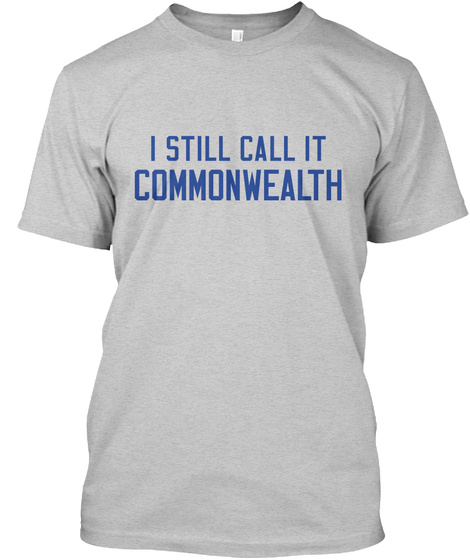 I Still Call It Commonwealth Light Steel T-Shirt Front