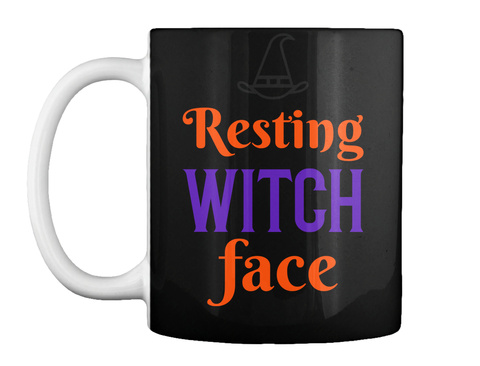 Resting Witch Face Halloween Mug Black T-Shirt Front