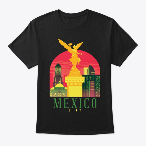 Mexico Skyline Mexico City Souvenir Gift Black T-Shirt Front