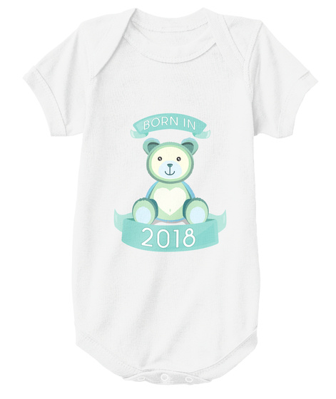 ed8388b83 Baby Boy Born in 2018 Onesie Babygrow. from Tee's Design House. Born In 2018  White T-Shirt Front