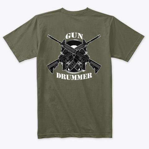 Gun Drummer Military Green T-Shirt Back